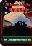 All Roads Lead to Baghdad, Charles H. Briscoe, 1581606001