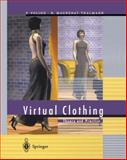 Virtual Clothing, Volino, Pascal and Magnenat-Thalmann, Nadia, 3540676007