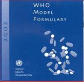 WHO Model Formulary, World Health Organization, 924154600X