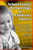 School-Family Partnerships for Children's Success, Evanthia N. Patrikakou, 0807746002