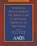 Surgical Management of Articular Cartilage Defects in the Knee, American Academy of Orthopaedic Surgeons, 0892036001