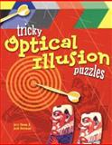 Tricky Optical Illusion Puzzles, Jerry Slocum and Jacob Botermans, 1402706006