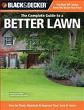 Black and Decker the Complete Guide to a Better Lawn, CPI Editors and Chris Peterson, 1589236009