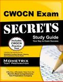 CWOCN Exam Secrets Study Guide : CWOCN Test Review for the WOCNCB Certified Wound, Ostomy, and Continence Nurse Exam, CWOCN Exam Secrets Test Prep Team, 1609716000