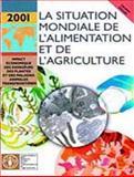 33 - la situation mondiale de l'alimentation et de L'agriculture 2001 9789252046004