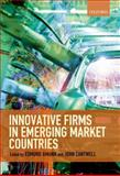 Innovative Firms in Emerging Market Countries, Edmund Amann, John Cantwell, 0199646007