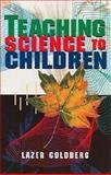 Teaching Science to Children, Lazer Goldberg, 0486296008