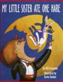 My Little Sister Ate One Hare, Bill Grossman, 0517596008