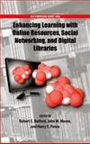 Enhancing Learning with Online Resources, Social Networking, and Digital Libraries, , 0841226008