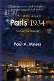 Paris 1934, Paul A. Myers, 0982596006