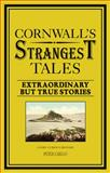 Cornwall's Strangest Tales, Peter Grego, 1909396001