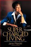 Supercharged Living, Jane Pierotti, 0884196003