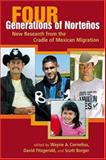 Four Generations of Norteños 9780980056006