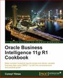 Oracle Business Intelligence 11g R1 Cookbook, Cuneyt Yilmaz, 1849686009