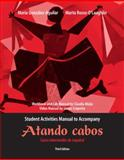 Atando Cabos Student Activities Manual : Curso Intermedio de Espanol, Mejia, Claudia and Crapotta, James, 0131756001
