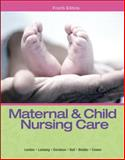 Maternal and Child Nursing Care, London, Marcia L. and Ladewig, Patricia W., 0133046001