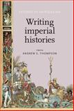 Writing Imperial Histories, , 0719086000