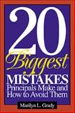 20 Biggest Mistakes Principals Make and How to Avoid Them 9780761946007