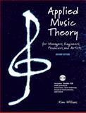 Applied Music Theory for Managers, Engineers, Producers and Artists 2nd Edition 9780971136007
