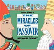 The Miracles of Passover, Josh Hanft, 1593546009