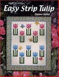 Easy Strip Tulip, Eleanor Burns, 1891776002