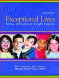 Exceptional Lives : Special Education in Today's Schools, Turnbull, Ann P. and Turnbull, Rud, 0131126008
