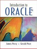 Introduction to Oracle 10G, Perry, James and Post, Gerald, 0131746006