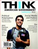 Think : American Government 2012, Tannahill, Neal, 0205856004