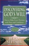 Discovering God's Will, Jerry L. Sittser, 0310246008