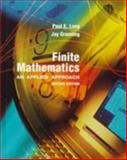 Finite Mathematics : An Applied Approach, Long, Paul E. and Graening, Jay, 067399600X