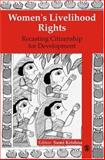 Women's Livelihood Rights : Recasting Citizenship for Development, Krishna, Sumi, 0761936009
