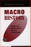 Macrohistory, Randall Collins, 0804736006