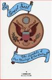 Our Great Seal - Symbols of Our Heritage and Our Destiny, E. Raymond Capt, 0934666008
