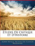 Études de Critique et D'Histoire, Albert Réville and Section Des Sciences Religieuses, 1141926008