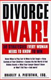 Divorce War!, Bradley A. Pistotnik, 1558506004