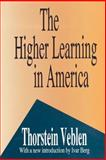 Higher Learning in America, Veblen, Thorstein B., 1560006005