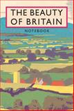 The Beauty of Britain Notebook, Batsford, 184065600X
