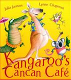 Kangaroo's Cancan Cafe, Julia Jarman, 1843626004