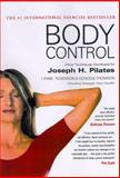 Body Control : Using Techniques Developed by Joseph Pilates, Robinson, Lynne and Thomson, Gordon, 1891696009