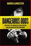 Dangerous Odds, Marisa Lankester, 3906196003