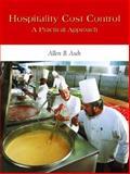 Hospitality Cost Control : A Practical Approach, Asch, Allen B., 0131116002