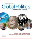 Introduction to Global Politics, Lamy, Steven L. and Masker, John S., 0199396000