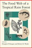 The Food Web of a Tropical Rain Forest, , 0226706001