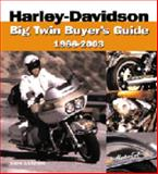 Harley-Davidson Big Twin Buyer's Guide : 1966-2003, Dewhurst, David, 0760316007