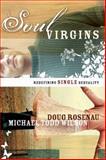 Soul Virgins, Michael Todd Wilson and Douglas Rosenau, 080106600X