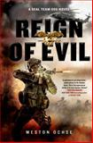 Reign of Evil, Weston Ochse, 1250056004