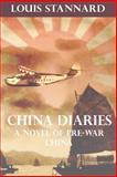 China Diaries, Louis Stannard, 1492926000