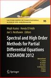 Spectral and High Order Methods for Partial Differential Equations - Icosahom ' 12, , 3319016008