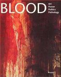 Blood, James M. Bradburne, 3791326007