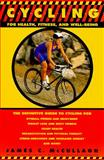 Cycling for Health, Fitness and Well-Being, James C. McCullagh, 0440506018